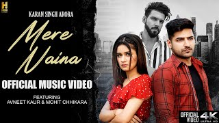 Mere Naina - Karan Singh Arora Download Mp3 Song