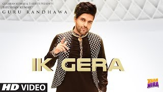 Guru Randhawa - Ik Gera Download Mp3 Song