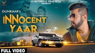 Gunkaar – Innocent Yaar Download Latest Mp3 Song