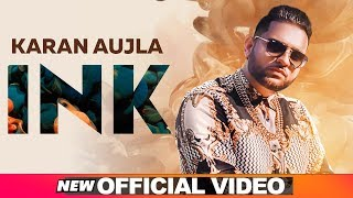 Karan Aujla - Ink Download New Mp3 Song