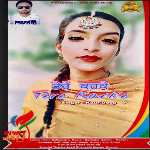 Tere Karke – Kaur Deep Download Mp3 Song.