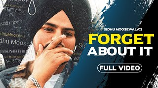 FORGET ABOUT IT - SIDHU MOOSE WALA Download Mp3 Song