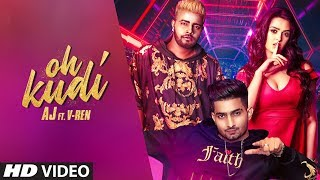Oh Kudi - Aj, V Ren Download Mp3 Song