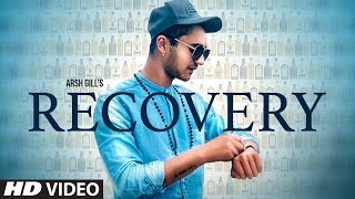 Recovery - Arsh Gill Download Mp3 Song
