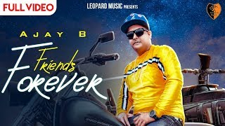 FRIENDS FOREVER  Ajay B Mp3 Song