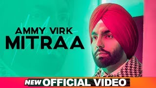 Ammy Virk Mitraa Download Mp3 Song