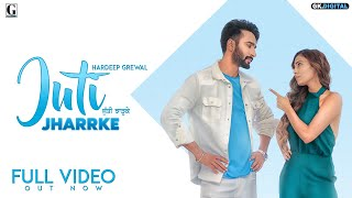 Juti Jharrke Hardeep Grewal Afsana Khan Latest Punjabi Mp3 Song