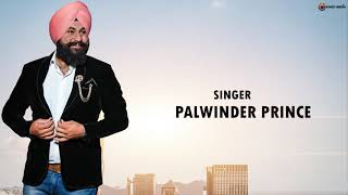 Sardariyan Palwinder Prince Latest Punjabi Mp3 Song
