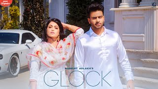 GLOCK By Mankirt Aulakh Pubjabi Mp3 Song