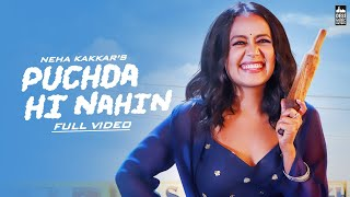 Puchda Hi Nahin Mp3 Song Neha Kakkar