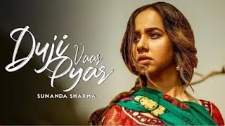 Duji Vaar Pyar Mp3 Song Sunanda Sharma