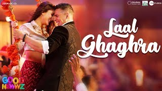 Laal Ghaghra Mp3 Song Good Newwz Movie Manj Musik Herbie Sahara  Neha Kakkar