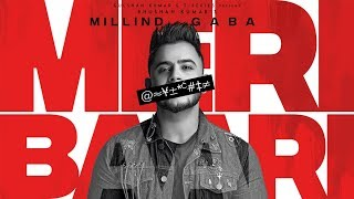Millind Gaba Mp3 Song Meri Baari