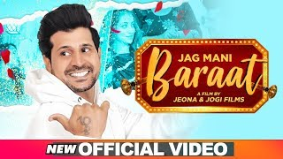 Baraat Mp3 Song Jag Mani