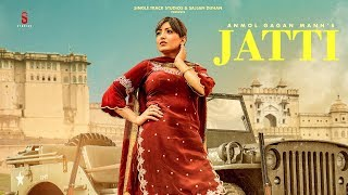 Jatti Mp3 Song Anmol Gagan Maan