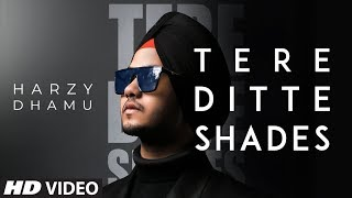Tere Ditte Shades Video Song Harzy Dhamu
