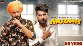 Muchh Mp3 Song Lakhi Ghumaan ft Singga
