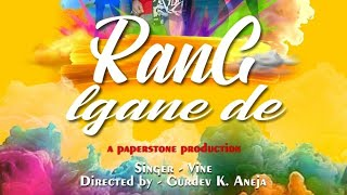Rang Lagane De Mp3 Song Vine Arora