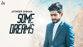 Some Dreams Mp3 Song Jatinder Dhiman Video HD