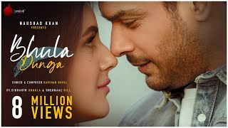 Bhula Dunga Mp3 Song By Darshan Raval Sidharth Shukla Shehnaaz Gill