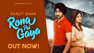 Rona Pai Gaya Mp3 Song Ranjit Bawa