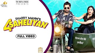4 Saheliyan Mp3 Song Sharry Mann