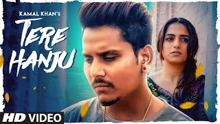 Tere Hanju Mp3 Song Kamal Khan