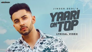 Yaari on Top Download Mp3 Song Jinder Deol