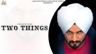 Two Things Download Mp3 Song Prabh Rai