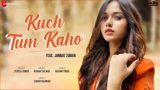 Kuch Tum Kaho Jyotica Tangri Download Mp3 Song
