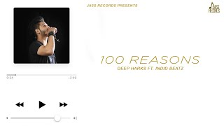 100 Reasons Deep Harks Download Mp3 Song