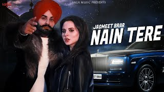 Nain Tere Jagmeet Brar Download Mp3 Song