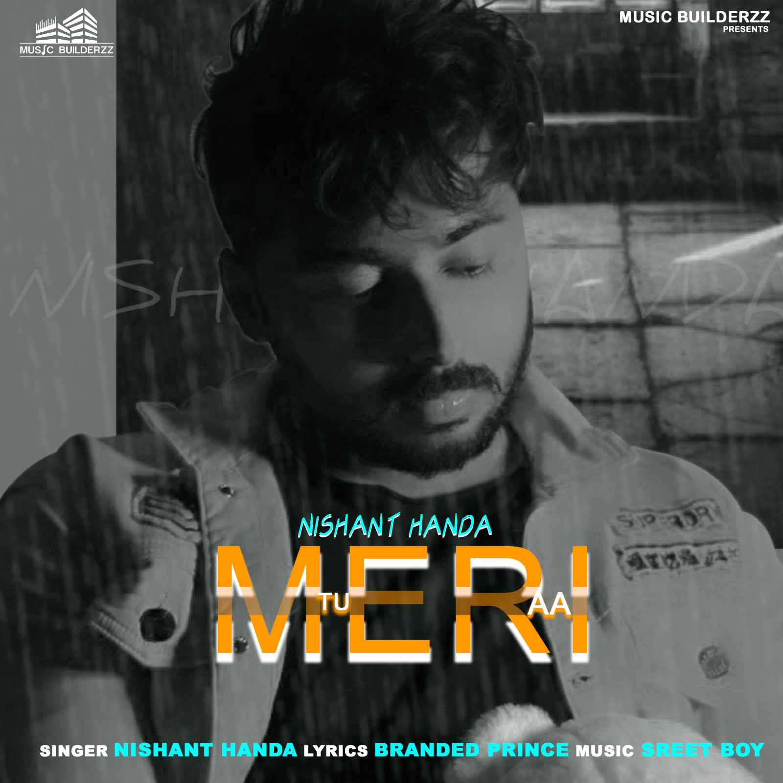 Tu Meri aa Nishant Handa Download Mp3 Song