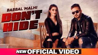 Dont Hide Babbal Malhi Download Mp3 Song