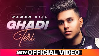 Ghadi Teri Raman Gill Download Mp3 Song