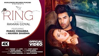 Raman Goyal Mp3 Song Ring Ft Paras Chhabra Mahira Sharma