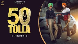 Mandeep Kahlon Mp3 Song 50 Tolla