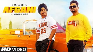 Masha Ali Mp3 Afgani Ft. Kuwar Virk Punjabi Song 2020