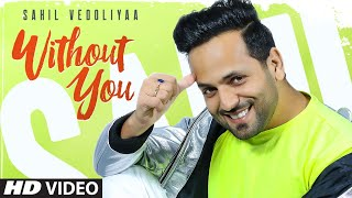 Shail V Mp3 Without You Punjabi Song 2020 Video HD