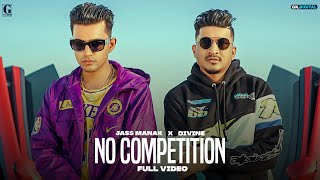 No Competition Mp3 Song Jass Manak Ft Divine Download New Punjabi Song Video HD
