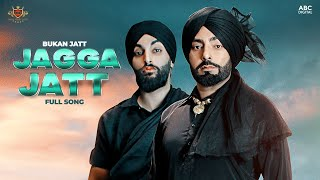 Bukan Jatt Mp3 Song Jagga Jatt New Punjabi Song
