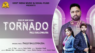 Palli Ballomajra Mp3 Song Tornado New Punjabi Song