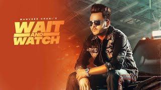 Manveer Chani Mp3 Song Wait And Watch New Punjabi Song Video HD