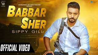 Sippy Gill Babbar Sher Mp3 Song Download