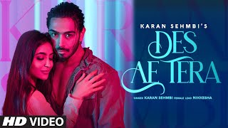 Des Ae Tera Karan Sehmbi New Mp3 Song Download
