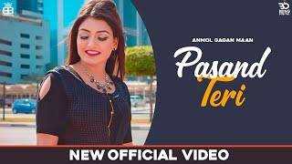 Pasand Teri Mp3 Song Anmol Gagan Maan Download Punjabi Song