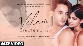 Veham Mp3 Song Armaan Malik Asim Riaz Sakshi Malik New Bollywood Song
