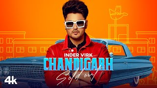 Chandigarh Sold Out Mp3 Song Inder Virk Download Video HD